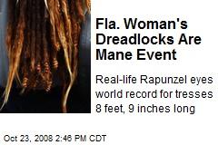 Fla. Woman's Dreadlocks Are Mane Event