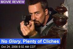 No Glory , Plenty of Cliches