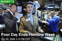 Poor Day Ends Horrible Week