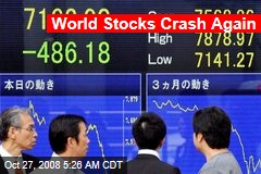 World Stocks Crash Again