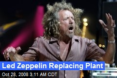 Led Zeppelin Replacing Plant