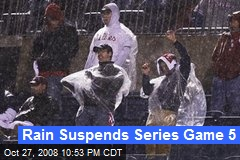 Rain Suspends Series Game 5