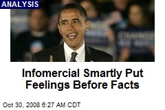 Infomercial Smartly Put Feelings Before Facts