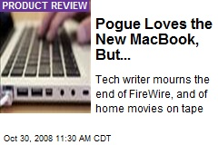 Pogue Loves the New MacBook, But...