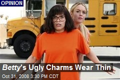 Betty 's Ugly Charms Wear Thin