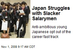 Japan Struggles with Slacker Salarymen