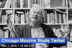 Chicago Mourns Studs Terkel