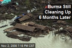 Burma Still Cleaning Up 6 Months Later