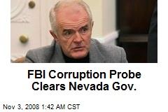 FBI Corruption Probe Clears Nevada Gov.