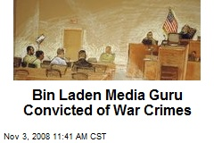 Bin Laden Media Guru Convicted of War Crimes