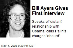 Bill Ayers Gives First Interview