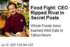Food Fight: CEO Ripped Rival in Secret Posts
