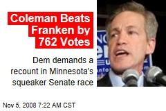 Coleman Beats Franken by 762 Votes