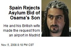 Spain Rejects Asylum Bid of Osama's Son