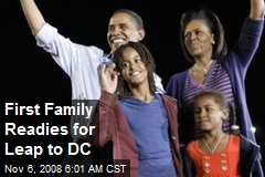 First Family Readies for Leap to DC