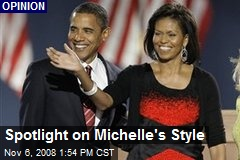 Spotlight on Michelle's Style