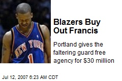 Blazers Buy Out Francis