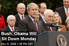 Bush, Obama Will Sit Down Monday