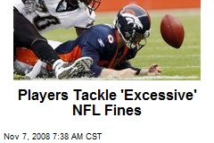 Players Tackle 'Excessive' NFL Fines