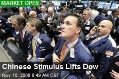 Chinese Stimulus Lifts Dow