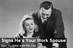 Signs He's Your Work Spouse