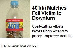 401(k) Matches Fall Victim to Downturn