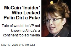 McCain 'Insider' Who Leaked Palin Dirt a Fake