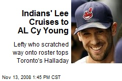 Indians' Lee Cruises to AL Cy Young