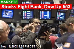 Stocks Fight Back; Dow Up 553