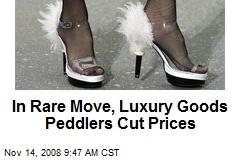 In Rare Move, Luxury Goods Peddlers Cut Prices