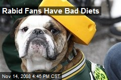 Rabid Fans Have Bad Diets