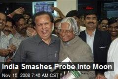 India Smashes Probe Into Moon