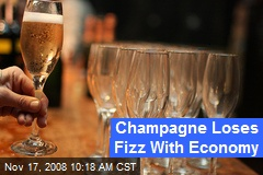 Champagne Loses Fizz With Economy