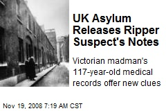 UK Asylum Releases Ripper Suspect's Notes