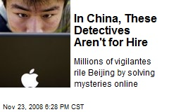 In China, These Detectives Aren't for Hire