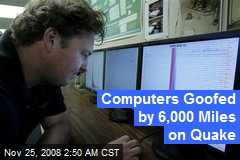 Computers Goofed by 6,000 Miles on Quake