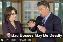 Bad Bosses May Be Deadly