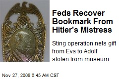 Feds Recover Bookmark From Hitler's Mistress