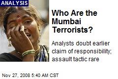 Who Are the Mumbai Terrorists?