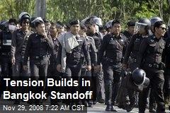 Tension Builds in Bangkok Standoff