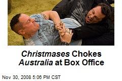 Christmases Chokes Australia at Box Office