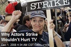 Why Actors Strike Wouldn't Hurt TV