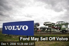 Ford May Sell Off Volvo