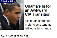 Obama's In for an Awkward CIA Transition
