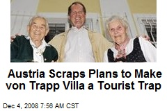 Austria Scraps Plans to Make von Trapp Villa a Tourist Trap