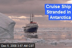 Cruise Ship Stranded in Antarctica