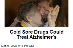 Cold Sore Drugs Could Treat Alzheimer's