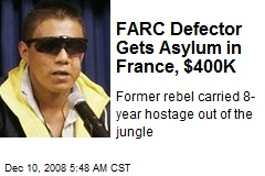 FARC Defector Gets Asylum in France, $400K