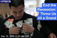 End the Recession: Throw Us All a Grand