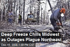 Deep Freeze Chills Midwest as Outages Plague Northeast